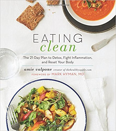 Eating clean The 21-Day Plan to Detox by Amie Valpone