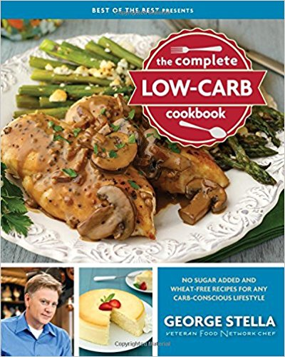 The Complete Low-Carb Cookbook by George Stella