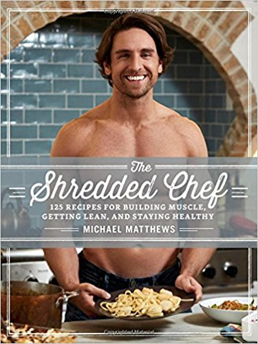 The Shredded Chef by Michael Mathews