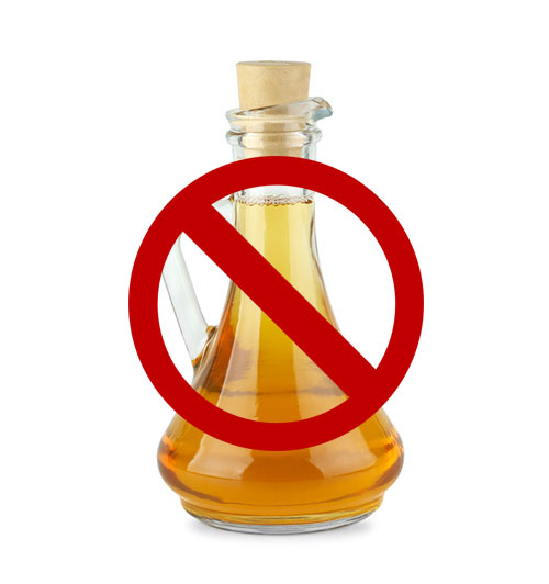 Do Not Use Vinegar